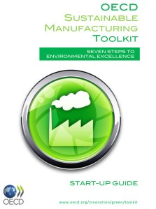 This start-up guide is part of the new Sustainable Manufacturing Toolkit, an online resource created with input from the International Trade Administration.