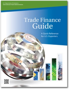 Trade Finance Guide: A Quick Reference for U.S. Exporters, third edition