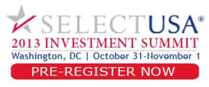 Register now for the SelectUSA 2013 Investment Summit October 31 to November 1, 2013.