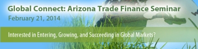 The Arizona Trade Finance Seminar takes place Feb. 21, 2014 at the Thunderbird School of Management.